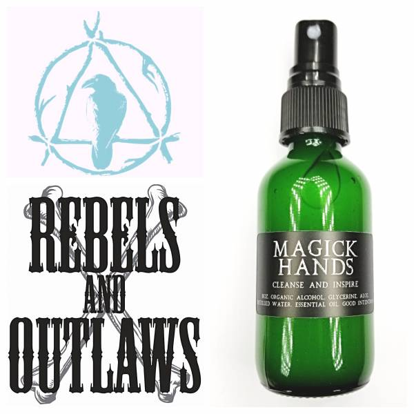 REBELS and OUTLAWS - Magick Hands Conditioning Hand Sanitizer