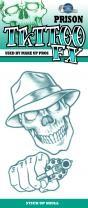 Tinsley Transfers Prison Tattoo - Stick up Skull